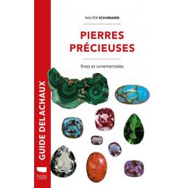 Guide des pierres précieuses, pierres fines, pierres ornementales