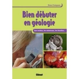 """""""Bien débuter en géologie"""" -"""