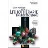 """""""Guide pratique de la lithothérapie énergéticienne"""" R.Boschiero"""