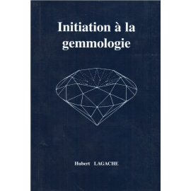 Initiation à la gemmologie