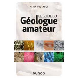 Le guide du géologue amateur